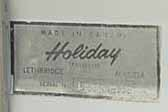 Original Holiday Trailer id sticker from Lethbridge, Alberta, on a 1966 Holiday Todler vintage trailer